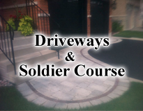 Driveways and Soldier Course
